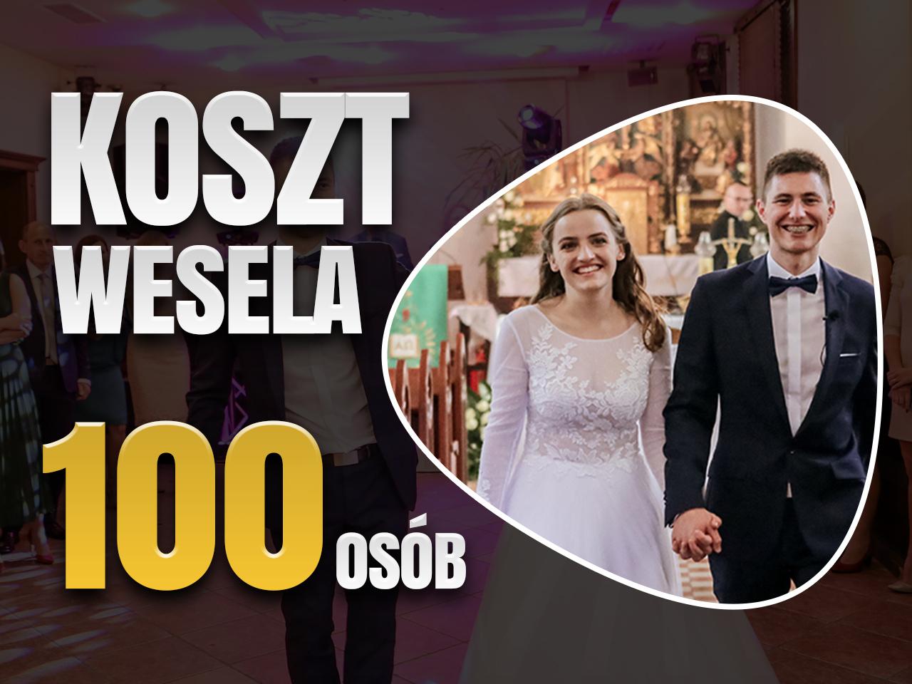ile kosztuje wesele na 100 osób